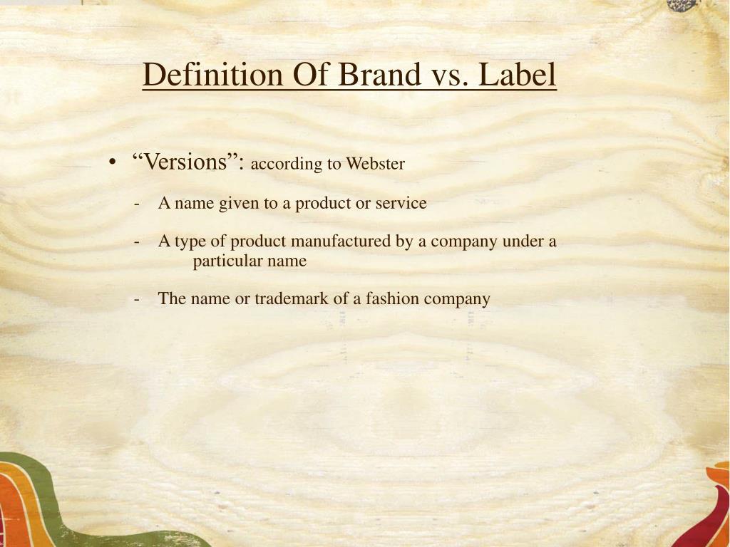 Definition Of Brand vs. Label