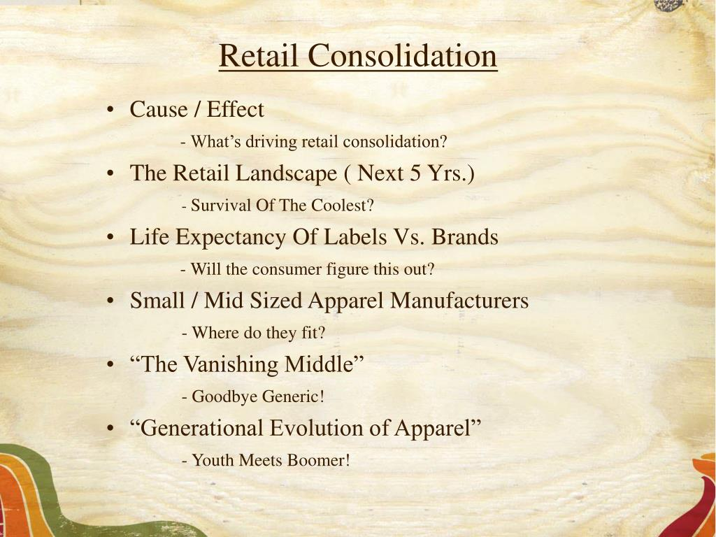 Retail Consolidation
