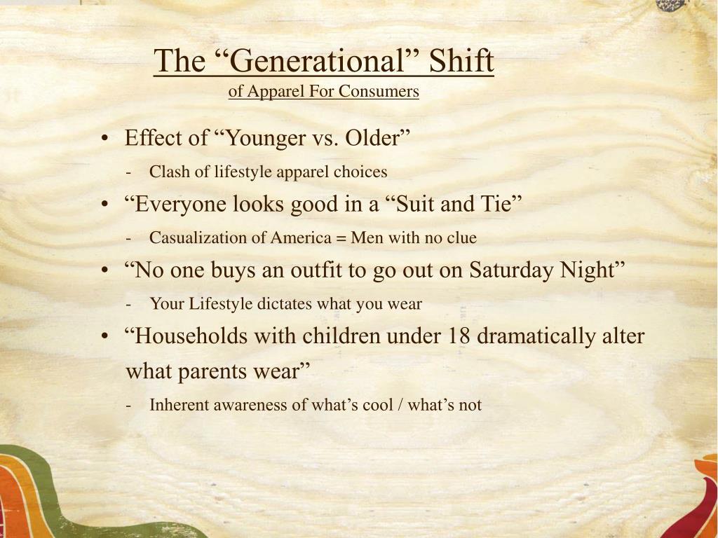 "The ""Generational"" Shift"