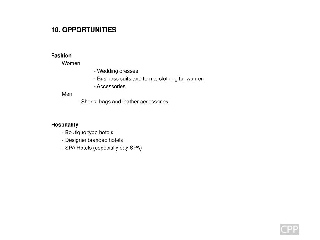 10. OPPORTUNITIES