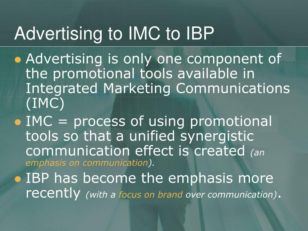 Advertising to IMC to IBP