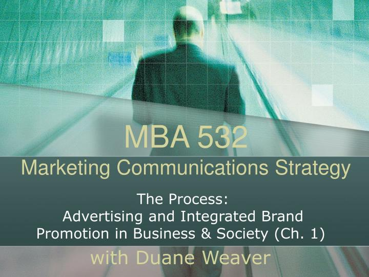 Mba 532 marketing communications strategy l.jpg