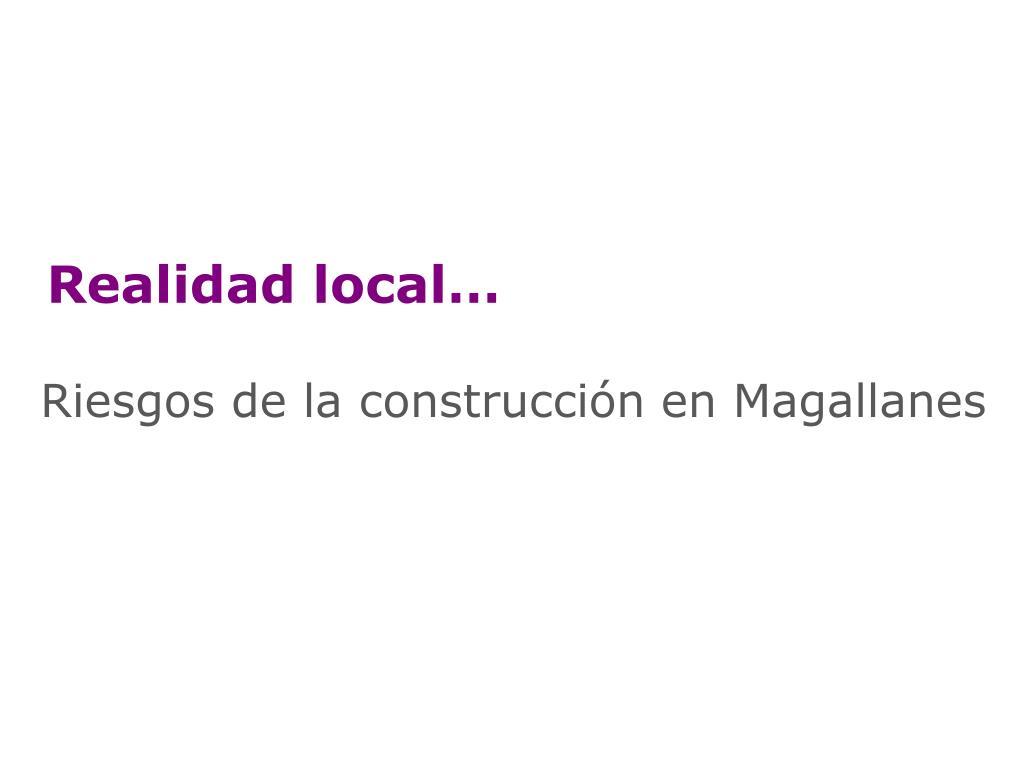 Realidad local…