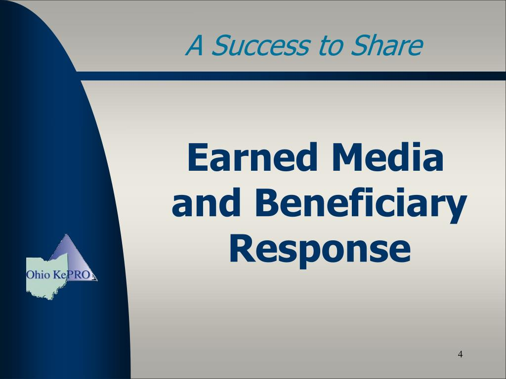 Earned Media and Beneficiary Response
