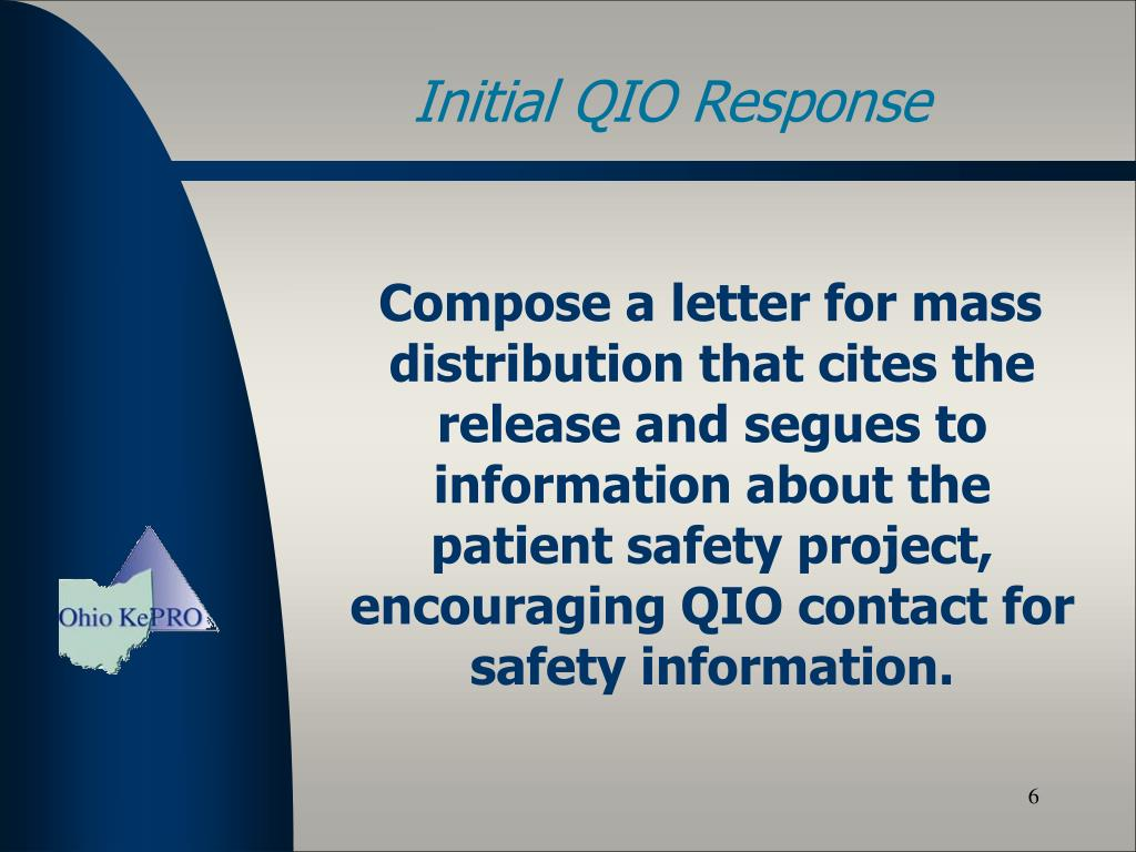 Compose a letter for mass distribution that cites the release and segues to information about the patient safety project, encouraging QIO contact for safety information.