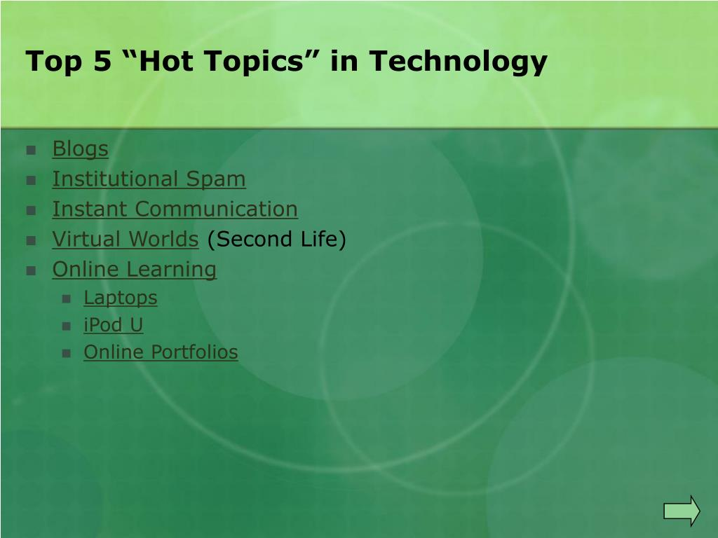 "Top 5 ""Hot Topics"" in Technology"