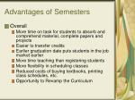 advantages of semesters