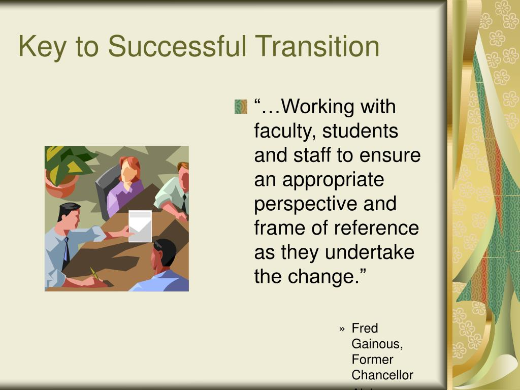 Key to Successful Transition