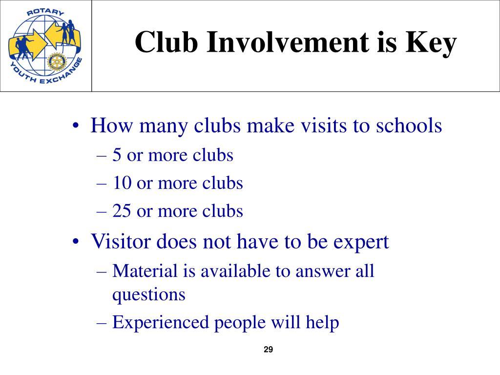 Club Involvement is Key