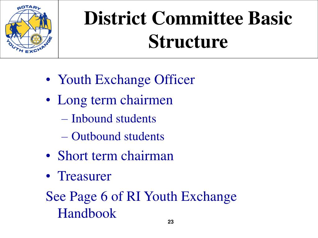 District Committee Basic Structure
