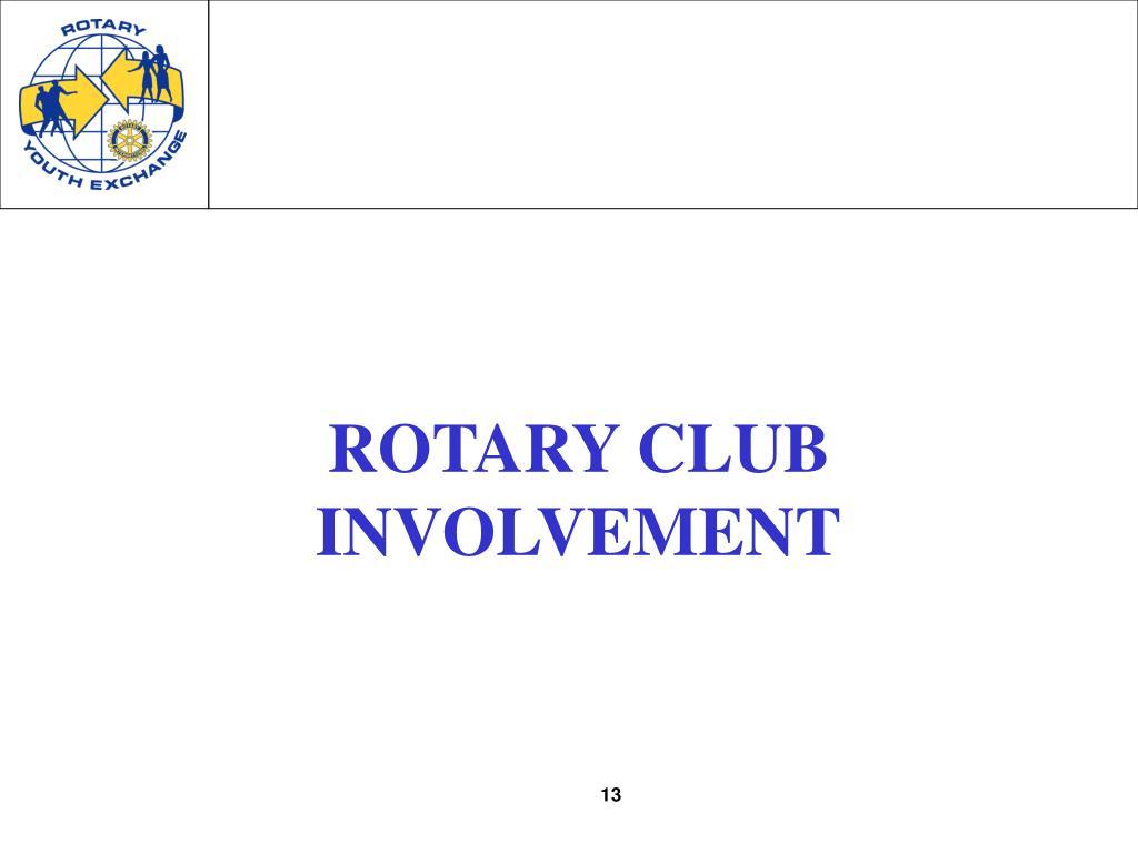 ROTARY CLUB INVOLVEMENT