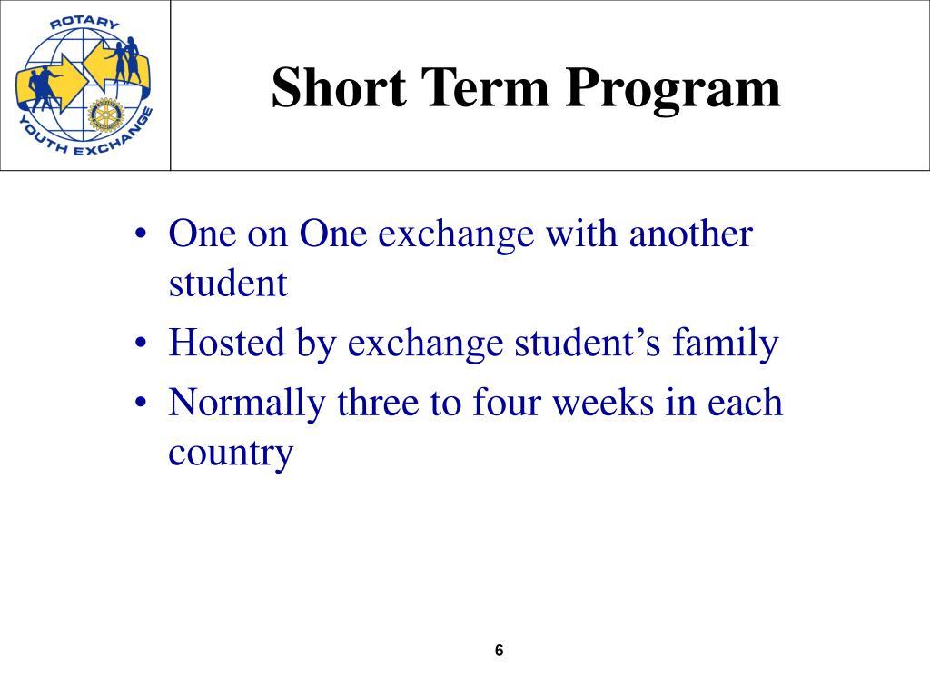 Short Term Program