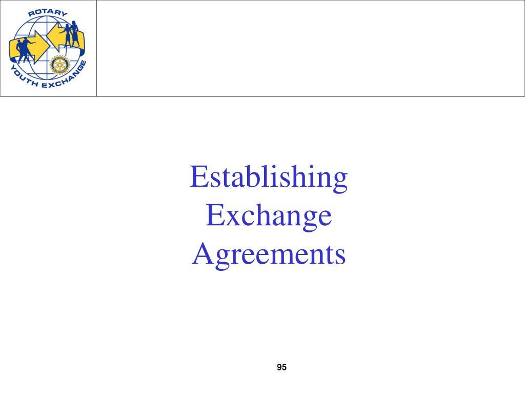 Establishing Exchange Agreements