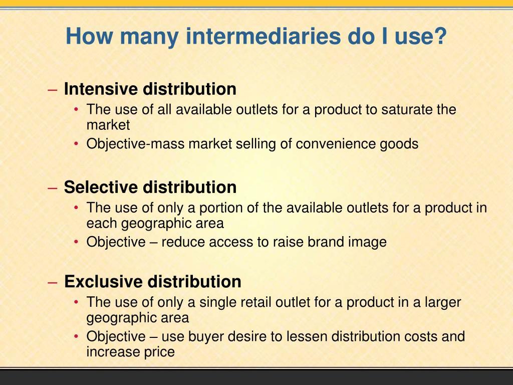 How many intermediaries do I use?