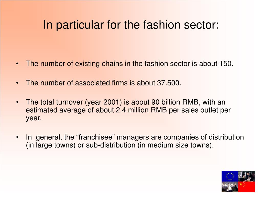 In particular for the fashion sector:
