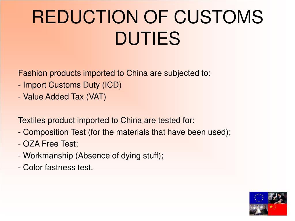 REDUCTION OF CUSTOMS DUTIES