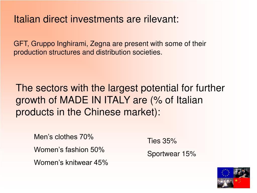 Italian direct investments are rilevant:
