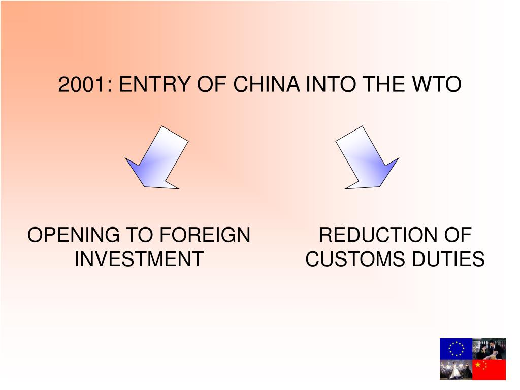 2001: ENTRY OF CHINA INTO THE WTO