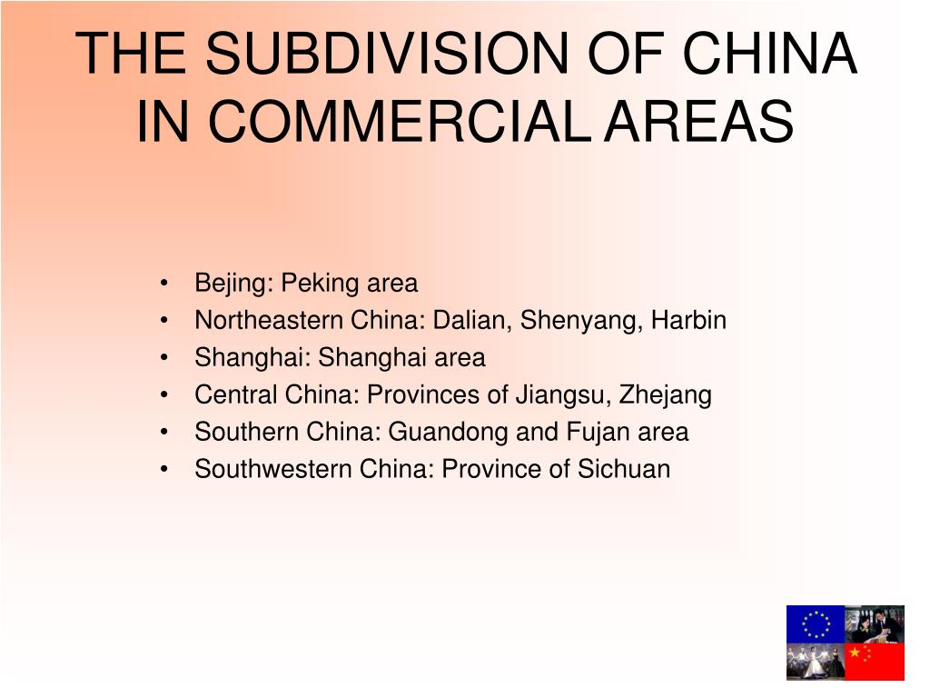THE SUBDIVISION OF CHINA IN COMMERCIAL AREAS