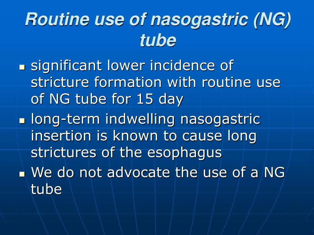 Routine use of nasogastric (NG) tube