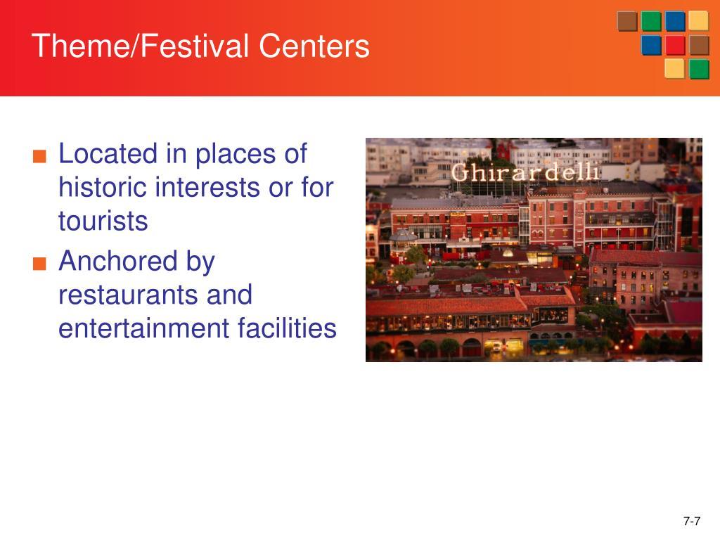 Theme/Festival Centers