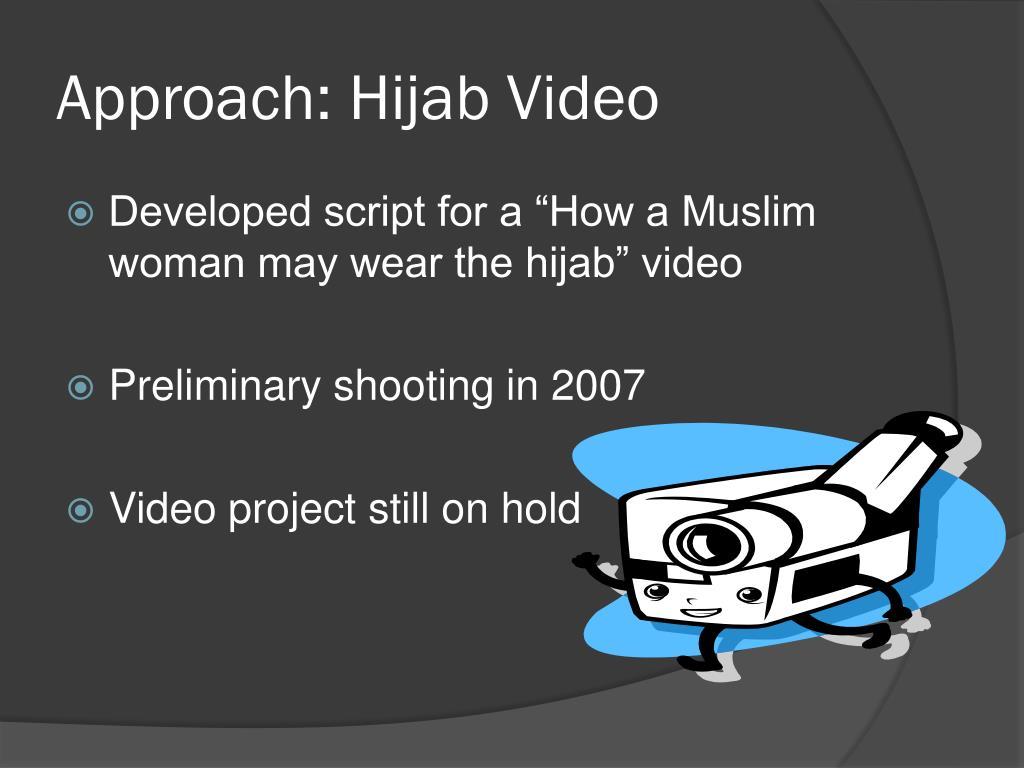 Approach: Hijab Video
