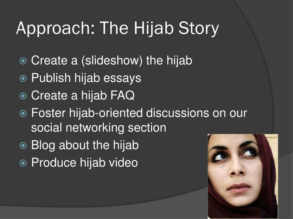 Approach: The Hijab Story