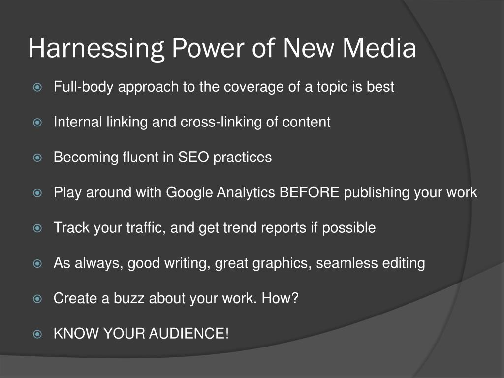 Harnessing Power of New Media