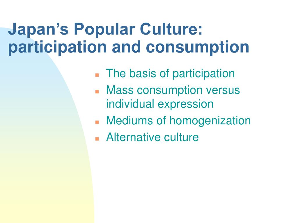 japan s popular culture participation and consumption