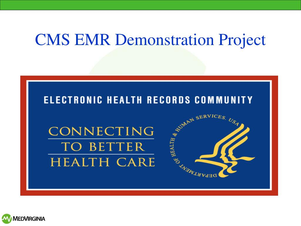CMS EMR Demonstration Project