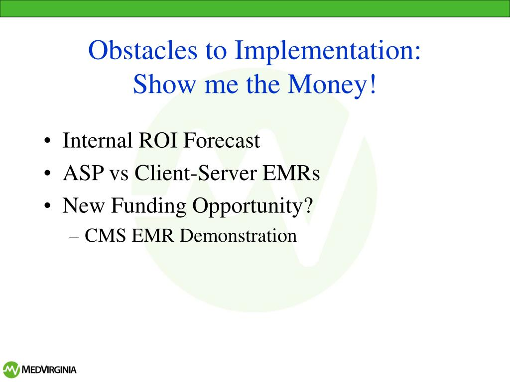 Obstacles to Implementation: