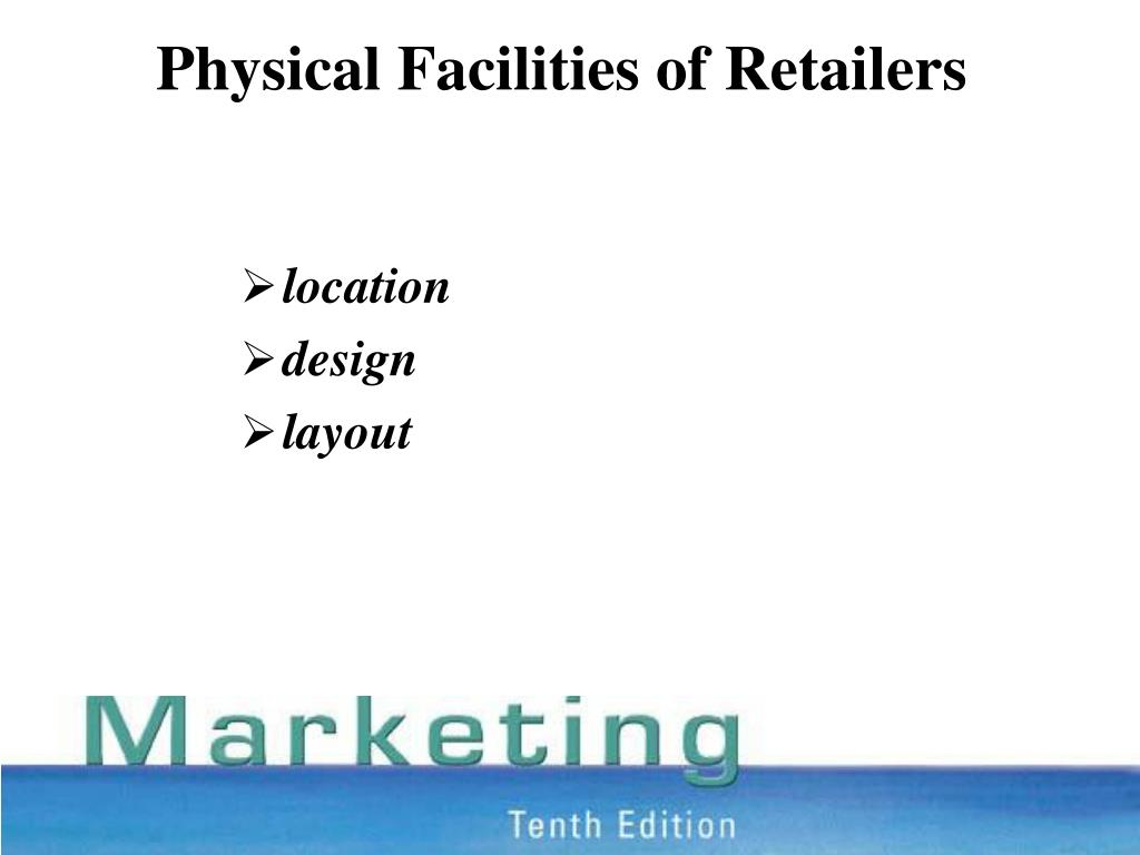physical facilities of retailers