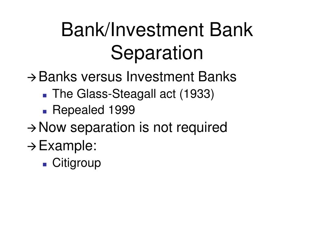 Bank/Investment Bank Separation