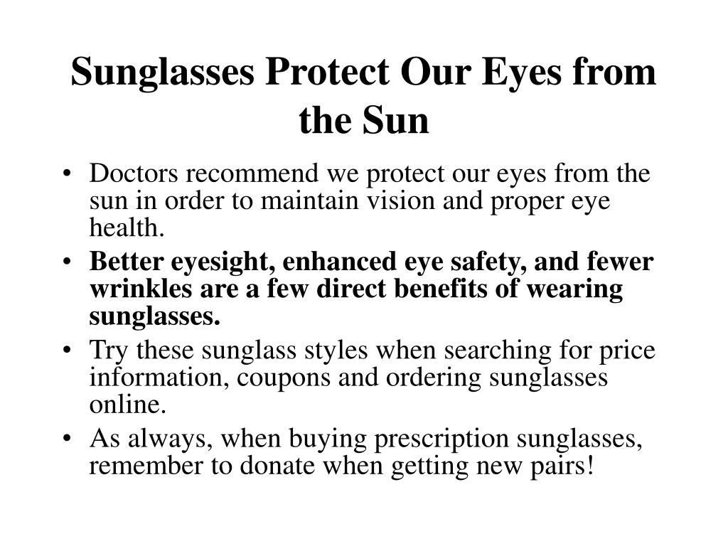 Sunglasses Protect Our Eyes from the Sun