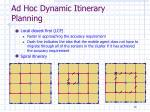 ad hoc dynamic itinerary planning