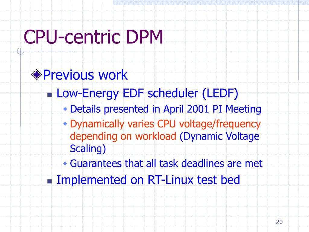 CPU-centric DPM