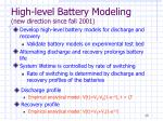 high level battery modeling new direction since fall 2001