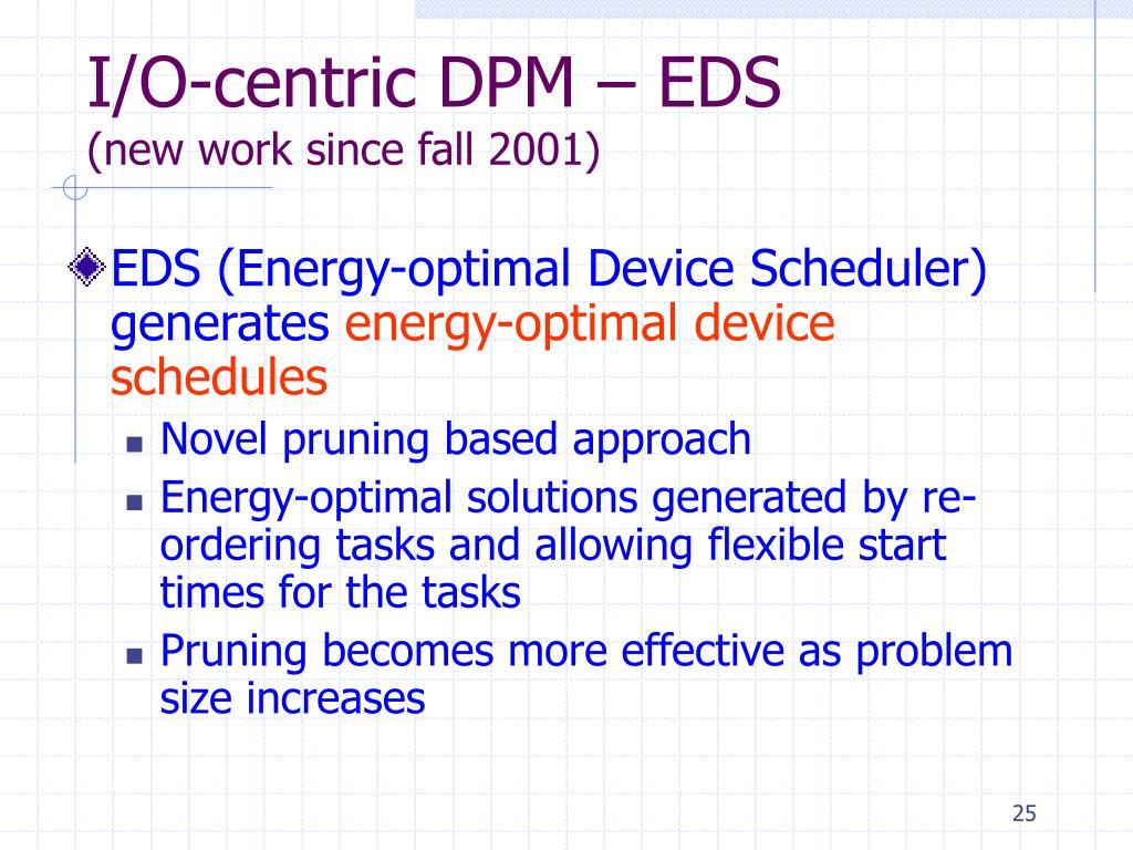 I/O-centric DPM – EDS