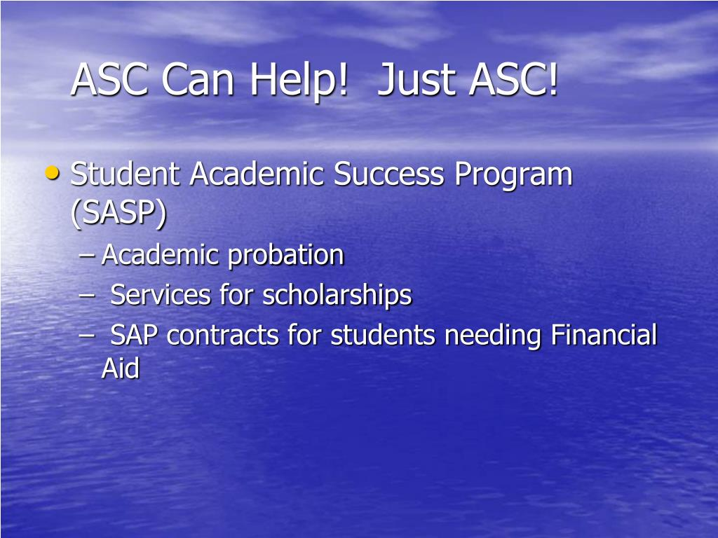 ASC Can Help!  Just ASC!
