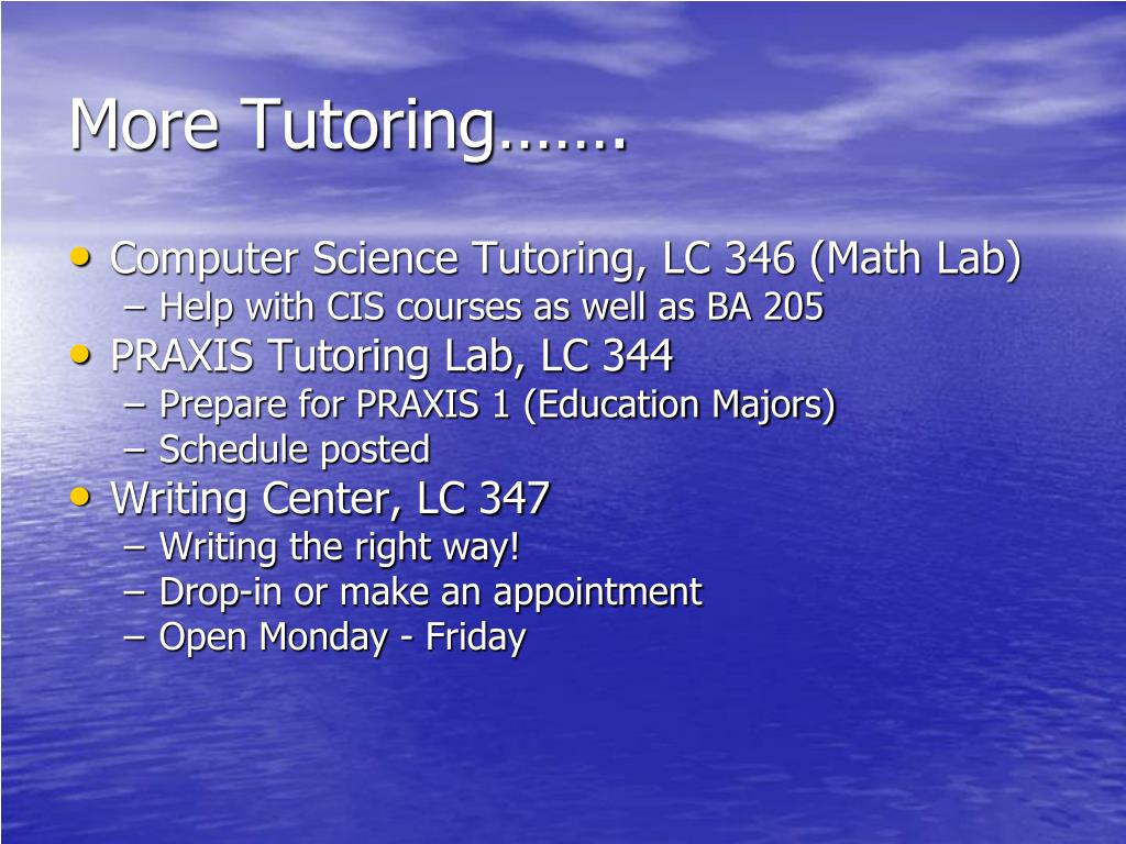 More Tutoring…….