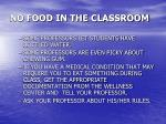no food in the classroom
