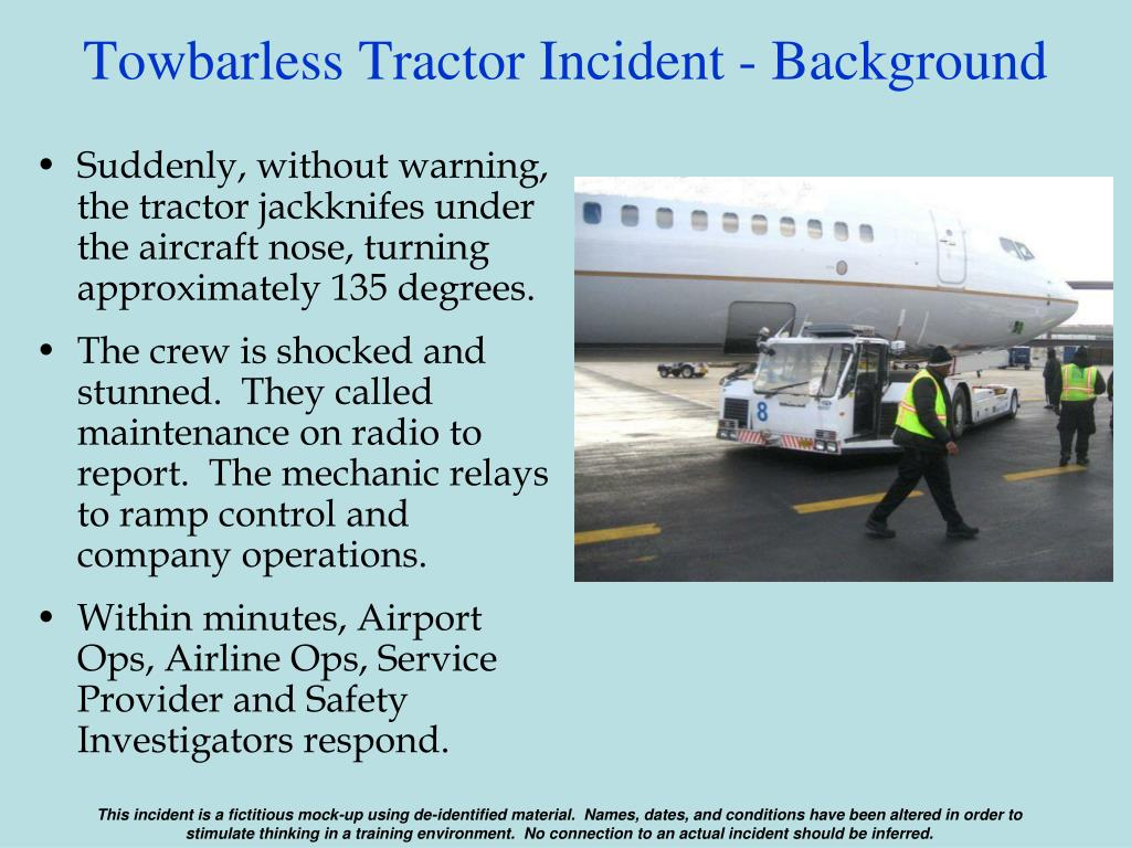 Towbarless Tractor Incident - Background