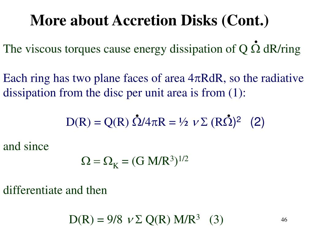 More about Accretion Disks (Cont.)