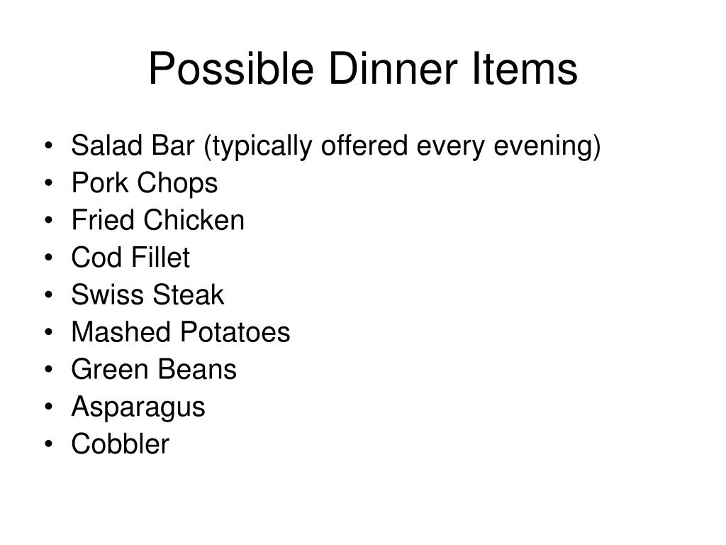 Possible Dinner Items