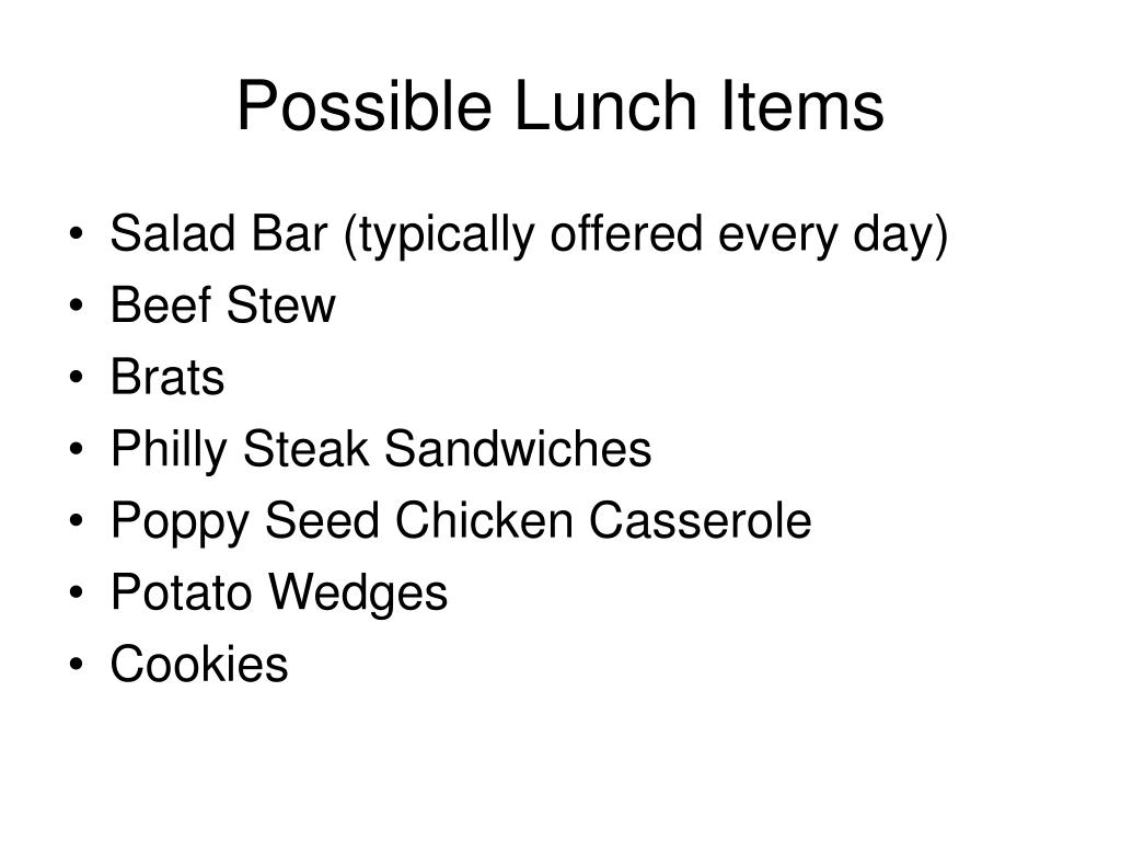 Possible Lunch Items