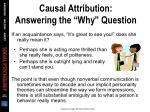 causal attribution answering the why question