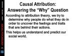 causal attribution answering the why question37