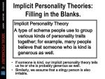 implicit personality theories filling in the blanks29