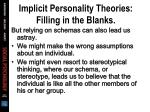 implicit personality theories filling in the blanks30