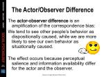 the actor observer difference